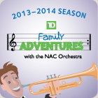 TD Family Adventures Series at NAC Ottawa