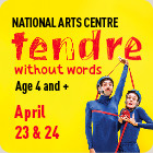 Tendre at the National Arts Centre Ottawa